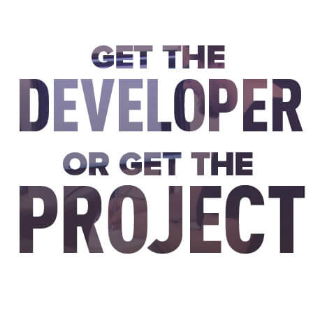 Get the developer or get the project